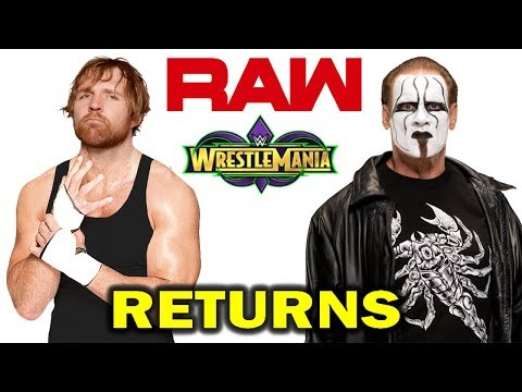 10 WWE Returns Rumored for RAW After WrestleMania 34 - Sting and Dean Ambrose Return?