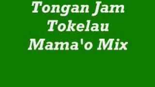 Hiva FkTonga Tokelau Mama'o Mix.