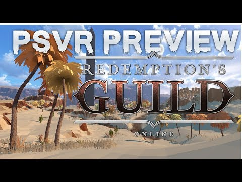 Redemption's Guild (PSVR) early preview | Online Multiplayer RPG in VR