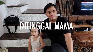 Video Ditinggal Mama! MP3, 3GP, MP4, WEBM, AVI, FLV Februari 2019