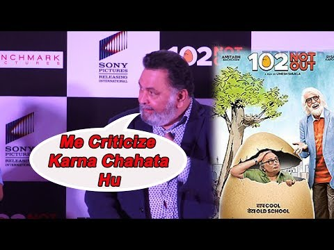 Rishi Kapoor criticize the movie 102 Not Out