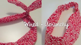 DIY: Headband 2 ways (Scrunchy & Wired) - YouTube