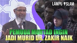 Download Video PEMUDA MURTAD INI MALAH INGIN JADI MURID DR. ZAKIR NAIK MP3 3GP MP4