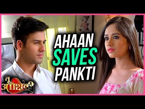 Ahaan Saves Pankti And Brings Her Home | Tu Aashiq