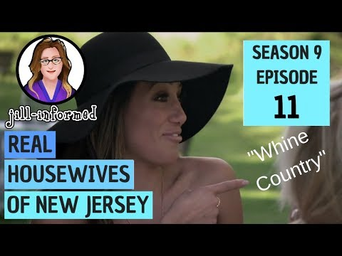 """Real Housewives of New Jersey (Recap) Season 9 Episode 11 """"Whine Country"""" (2019)"""