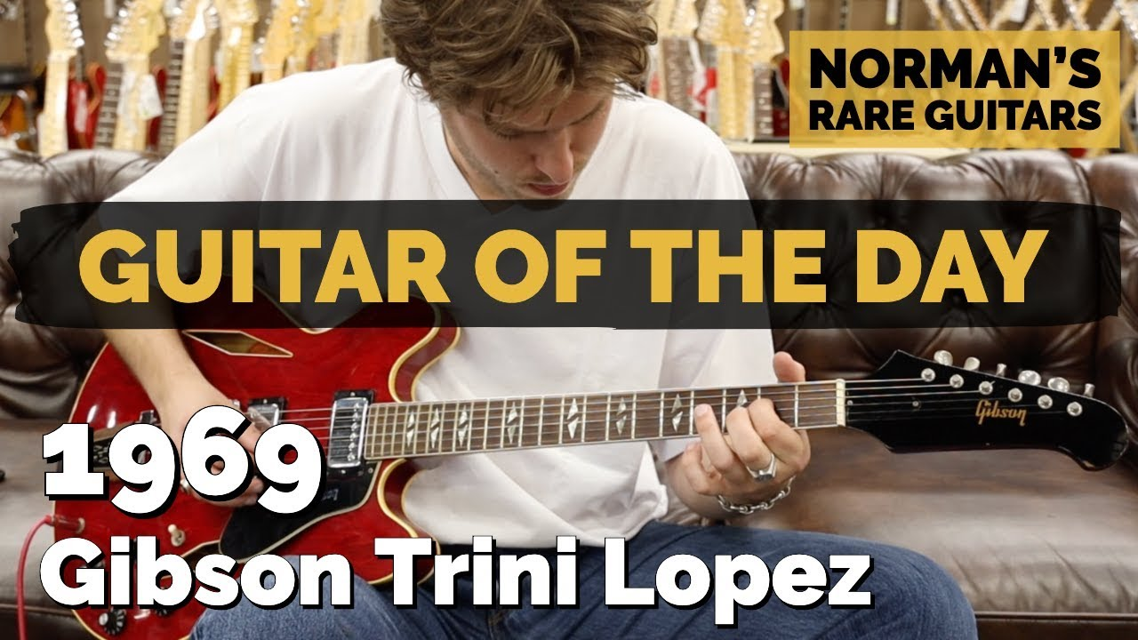 Guitar of the Day: 1969 Gibson Trini Lopez | Norman's Rare Guitars