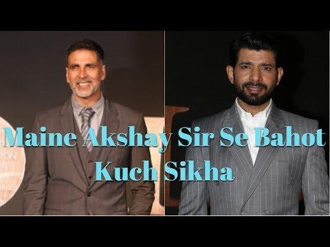 Vineet Kumar Singh : Maine Akshay Sir Se Bahot Kuch Sikha