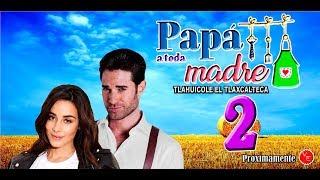 Video Nueva protagonista para Papa a Toda Madre 2 Esmeralda Pimentel y Sebastian Rulli MP3, 3GP, MP4, WEBM, AVI, FLV Oktober 2018