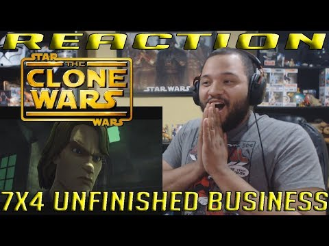 """Star Wars: The Clone Wars Season 7 Episode 4 - """"Unfinished Business"""" - REACTION!!"""