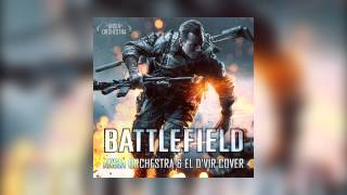 Video Ansia Orchestra & El D'Vir - Battlefield Main Theme (Cover) MP3, 3GP, MP4, WEBM, AVI, FLV Mei 2019