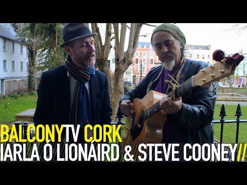IARLA Ó LIONÁIRD & STEVE COONEY - TÁ DHÁ GHABHAIRÍN BHUÍ AGAM (THE GOAT SONG) (BalconyTV)