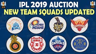 IPL 2019 | New Team Squads Updated | All Teams Players Full List | CSK MI RCB KKR DC SRH KXIP RR
