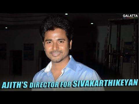 Ajiths-director-for-Sivakarthikeyan