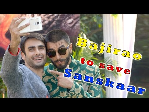 Bajirao to save Sanskaar