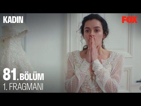 Kadın 81. Bölüm Fragmanı