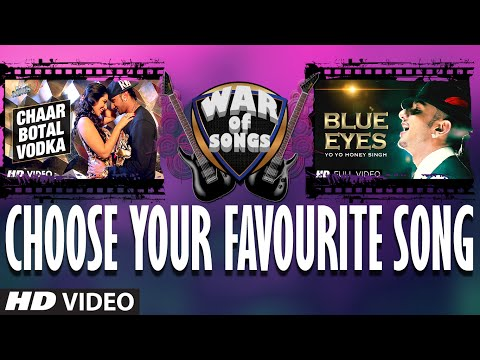 War of Songs - Chaar Botal Vodka OR Blue Eyes - Vote...