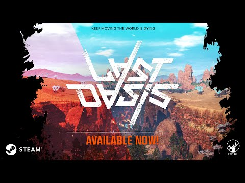 Last Oasis : Last Oasis - Early Access Launch Trailer