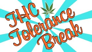 THC TOLERANCE BREAK by Strain Central