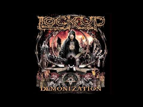 Lock Up - Demonization (2017) Full Album HQ (Deathgrind)