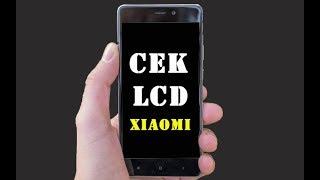 Video 2 Cara Cek Layar LCD Xiaomi Normal/ Rusak MP3, 3GP, MP4, WEBM, AVI, FLV September 2017