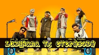 Download Lagu Ludhiana V.S Everybody | Rap Cypher (prod. by Zefrozzer) | D-Hustlerz | New Indian rap song 2015 Mp3