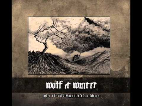 Wolf & Winter - The Silent Bleeding of Our Altars online metal music video by WOLF & WINTER
