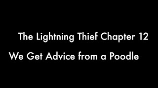 The Lightning Thief Audiobook Read Aloud Chapter 12