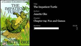 The Impatient Turtle, Chapter 4: Fun and Games