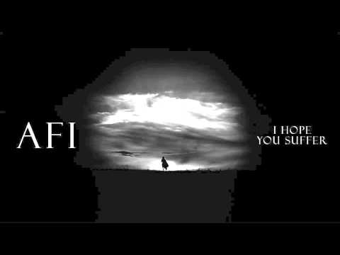 AFI 'I Hope You Suffer' [Official Audio]