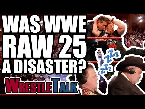 Was WWE Raw 25 A DISASTER? | WrestleTalk Opinion