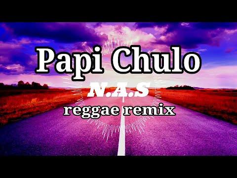 Papi Chulo Oktavian - reggae remix by N.A.S ( swi swi swi )