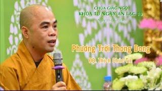 Phương Trời Thong Dong - ĐĐ. Thích Chúc Tín