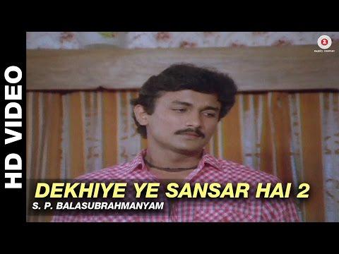 Dekhiye Ye Sansar Hai 2 -  Sansar   S. P. Balasubrahmanyam   Raj Babbar & Rekha