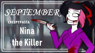 September- Nina the Killer