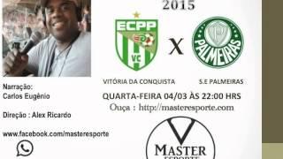 Copa Do Brasil 2015 - Vitória da Conquista x Palmeiras.