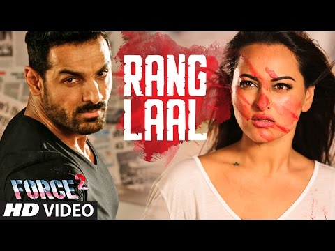 RANG LAAL Video Song | Force 2 | John Abraham, Son
