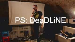 Video PS: DeaDLiNE (LIVE) (Praotec, 26 9 2015)