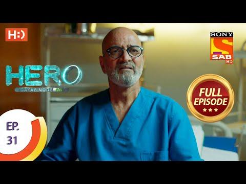Hero - Gayab Mode On - Ep 31 - Full Episode - 18th January, 2021