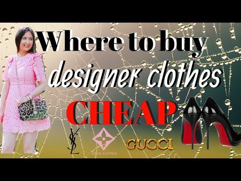 Where to buy designer clothes for CHEAP | 7 tips brands DON'T want you to know