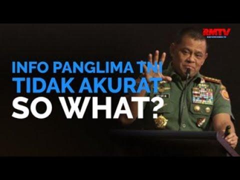 Info Panglima TNI Tidak Akurat, So What?