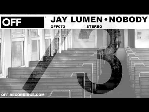 Jay Lumen - Nobody - OFF073