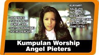 Video Kumpulan Worship Angel Pieters MP3, 3GP, MP4, WEBM, AVI, FLV April 2019