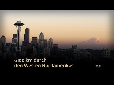 Reportage: 6.100 km durch den Westen Nordamerikas (1/ ...