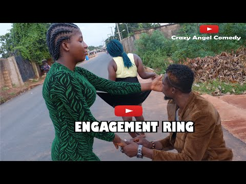 My Engagement Ring. [Official broda shaggi] crazy angel comedy Episode 36