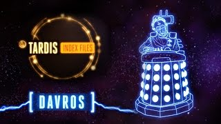 Find out everything the TARDIS knows about Davros in this Index File of our Monster of the Month! Let us know in the comments if you have any other essential ...