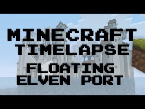 Minecraft Timelapse - Floating Elven Port