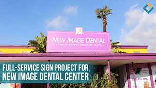 Full-service sign project for New Image Dental Center