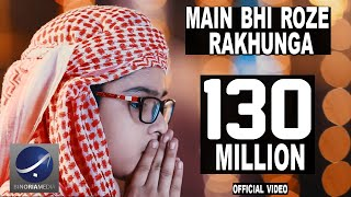 Video Mai Bhi Roze Rakhunga - Official Video (HD) MP3, 3GP, MP4, WEBM, AVI, FLV Juli 2018