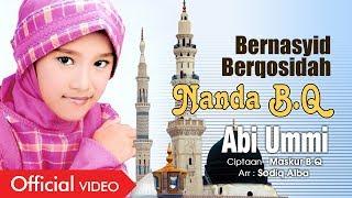 Nanda B.Q - Abi Ummi [OFFICIAL]