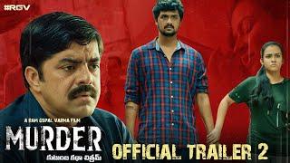MURDER Official Trailer 2 Telugu | RGV | RGV's #MURDER | Latest 2020 Movie Trailers | #RGV